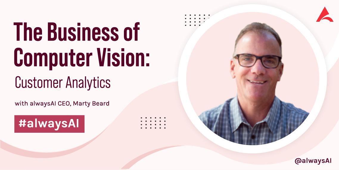 Computer Vision for Customer Analytics