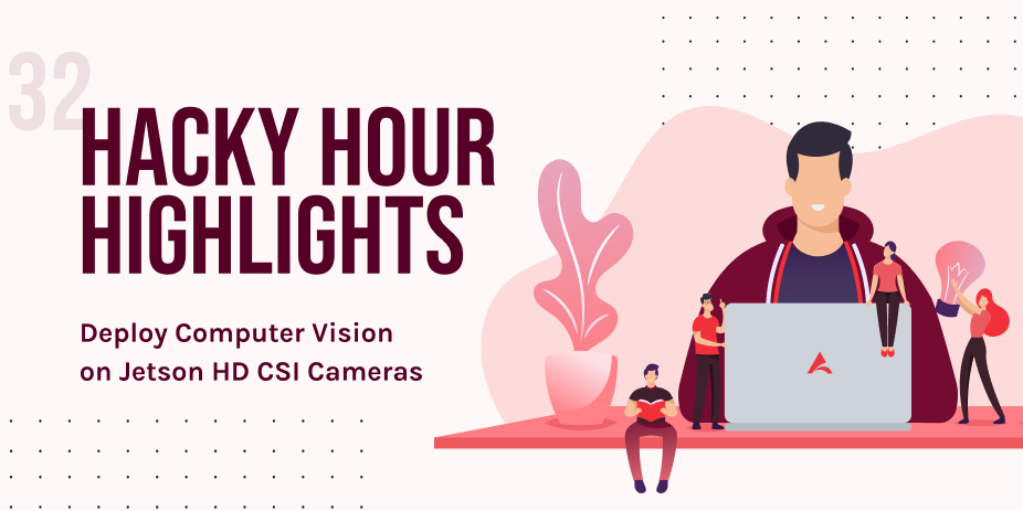 Deploy Computer Vision on Jetson HD CSI Cameras