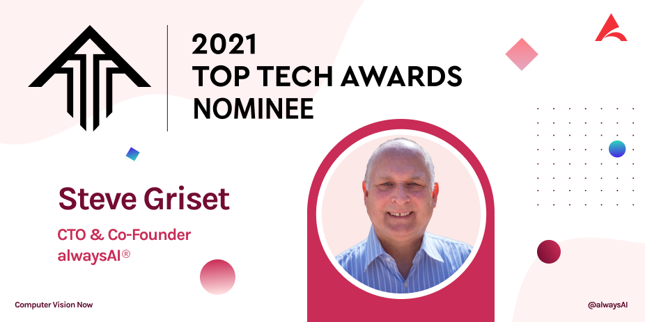 alwaysAI CTO Steve Griset is Nominated for 2021 Top Tech Awards in San Diego
