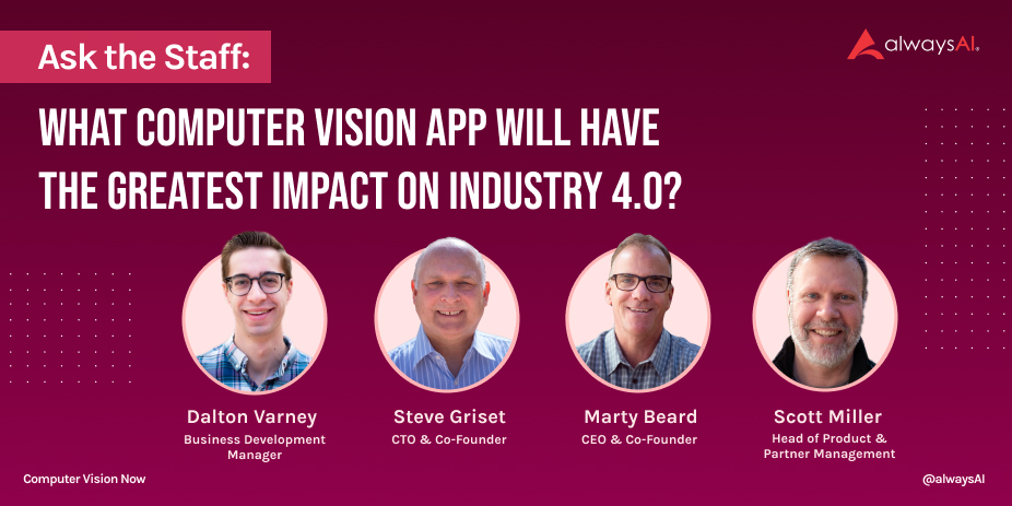 alwaysAI Answers What Computer Vision Application Will Have The Greatest Impact on Industry 4.0
